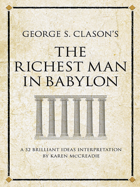Read more about the article The Richest Man in Babylon Book Summary by George S. Clason