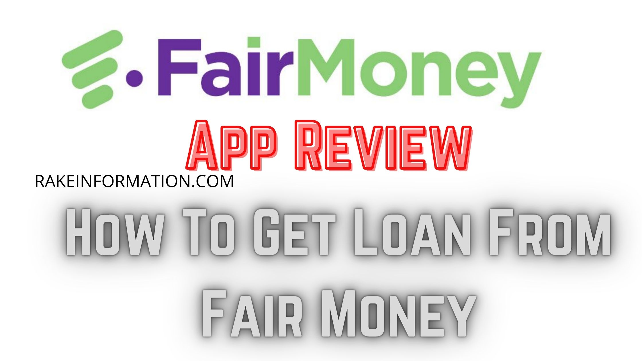 Read more about the article How To Get Loan From Fair Money: Fair Money Personal Loan Apply Online – Fair Money Loan App Review