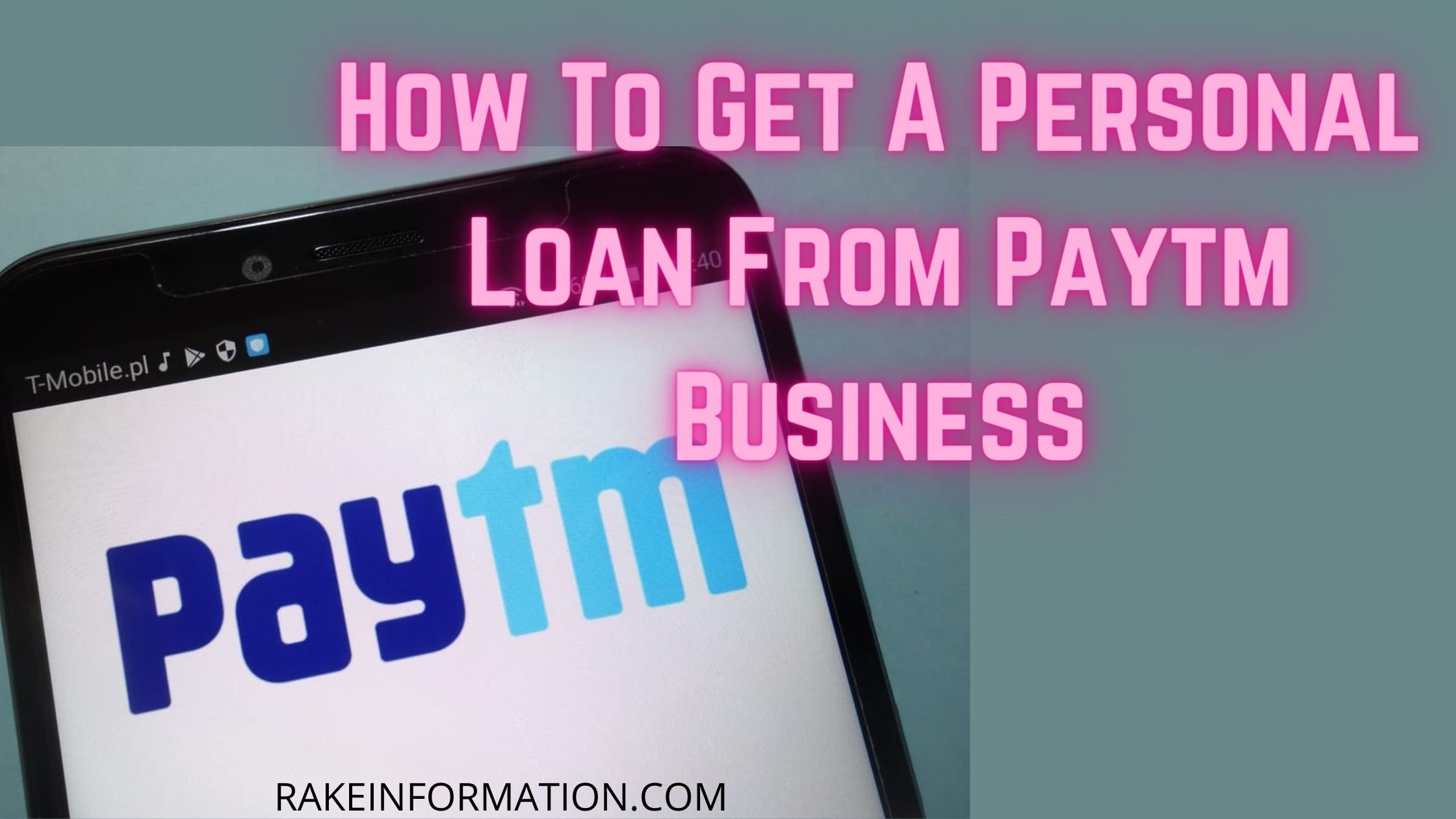 Read more about the article How To Get A Personal Loan From Paytm Business?- Paytm Business Loan Apply Online